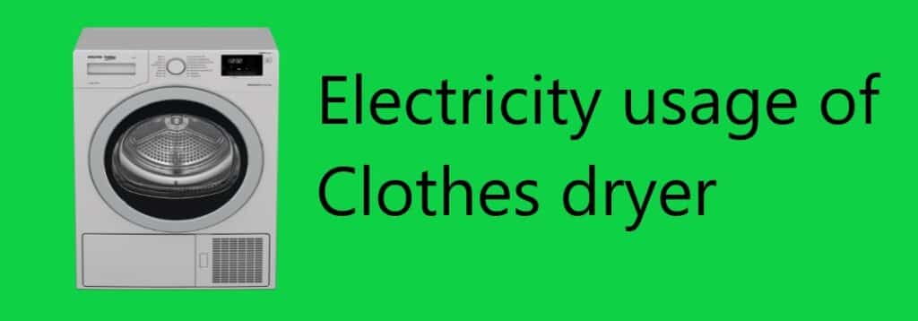 Energy usage of clothes dryer