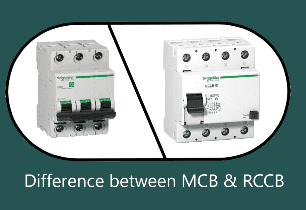 Differences between MCB and RCCB
